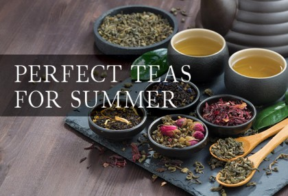 Here's our guide to the top summer teas. Get ready to feel refreshed!