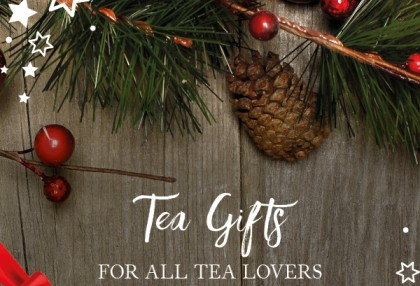 TEA GIFTS FOR ALL TEA LOVERS